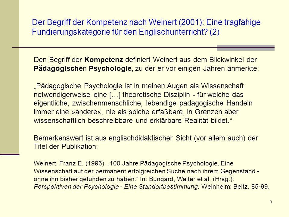 5 Der Begriff der Kompetenz nach Weinert (2001): Eine tragfähige Fundierungskategorie für den Englischunterricht? (2) Den Begriff der Kompetenz defini