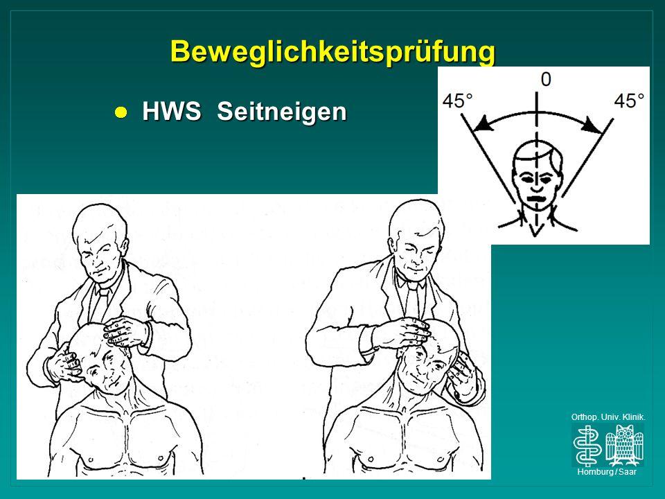 Orthop. Univ. Klinik. Homburg / Saar Beweglichkeitsprüfung HWS Seitneigen HWS Seitneigen