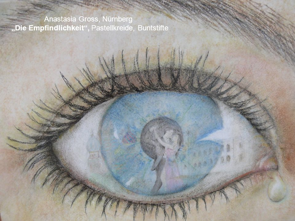 Anastasia Gross, Nürnberg Die Empfindlichkeit, Pastellkreide, Buntstifte