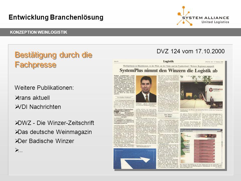 KONZEPTION WEINLOGISTIK Entwicklung Branchenlösung 24/48 Stunden Regellaufzeit in Deutschland (excl.