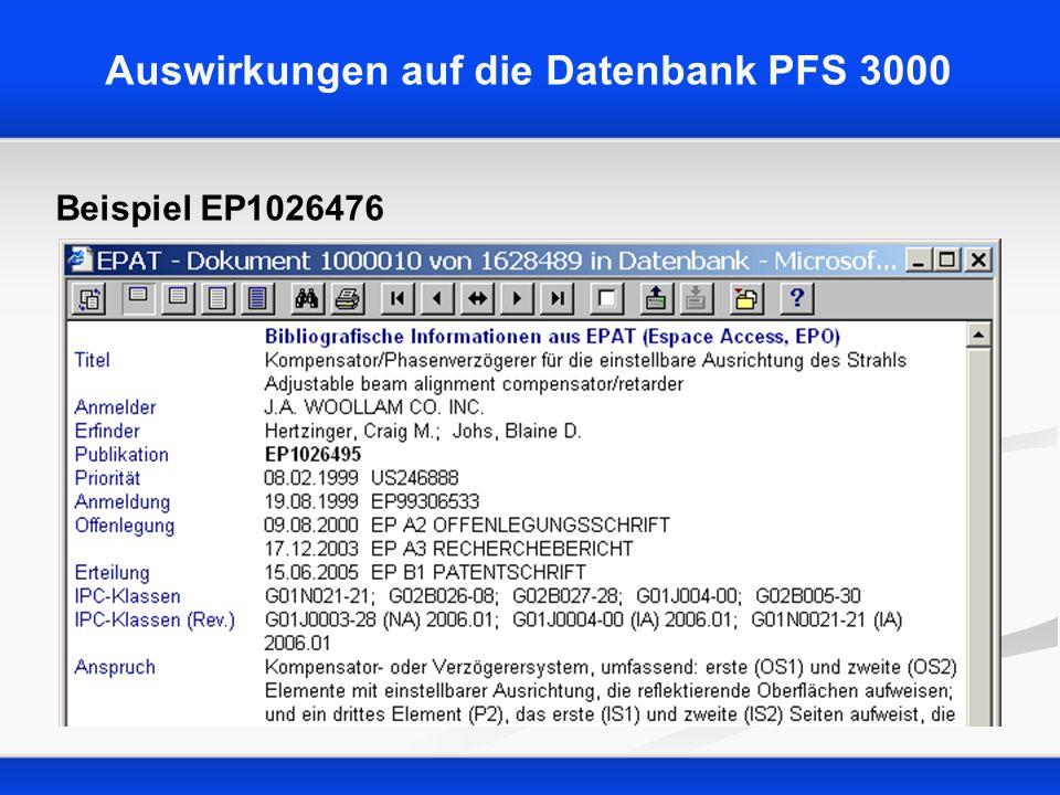 Auswirkungen auf die Datenbank PFS 3000 Beispiel EP1026476