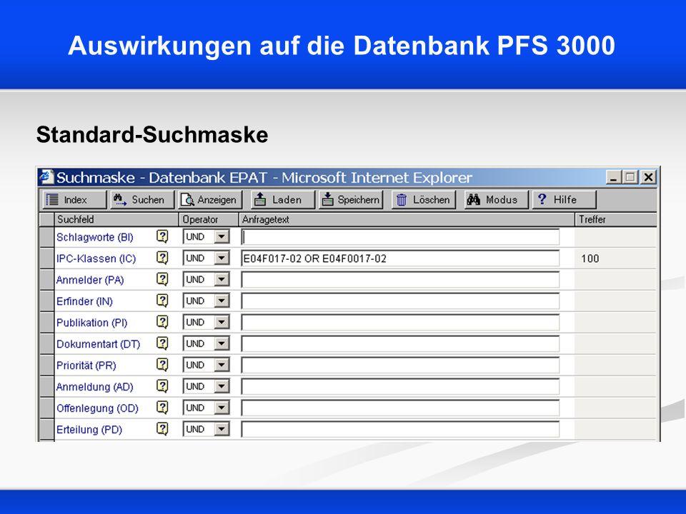 Auswirkungen auf die Datenbank PFS 3000 Standard-Suchmaske