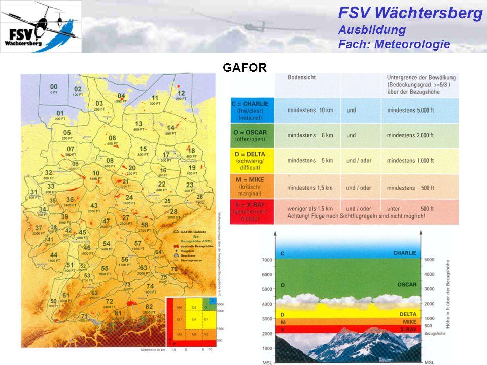 Günter Bertsch13 FSV Wächtersberg Ausbildung Fach: Meteorologie GAFOR