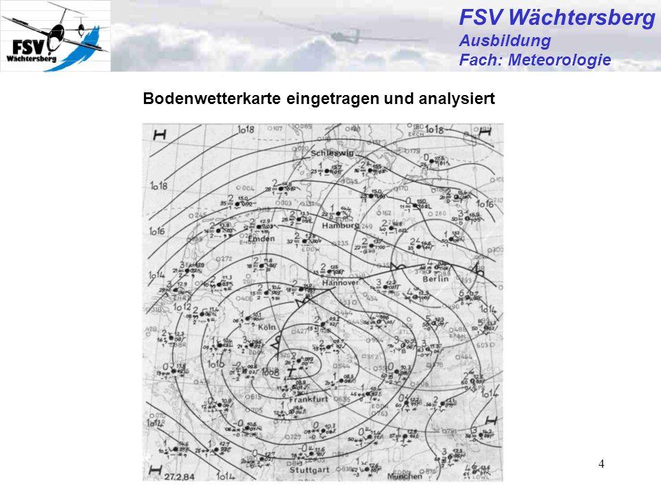 Günter Bertsch5 FSV Wächtersberg Ausbildung Fach: Meteorologie Synoptische Bodenwetterkarte, Bodenanalyse Isobaren Stationsinformationen (Stationskreis) Fronten