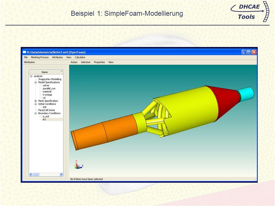Solver Einstellungen, Kontrollparameter (controlDict) und Materialdaten Beispiel 1: SimpleFoam-Modellierung
