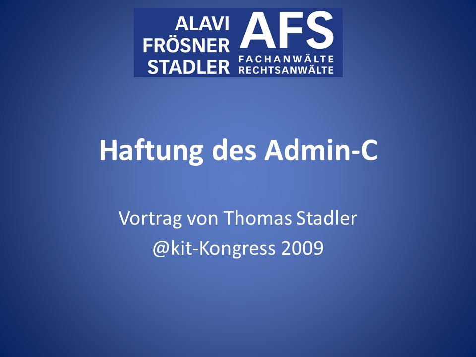 Haftung des Admin-C Vortrag von Thomas Stadler @kit-Kongress 2009