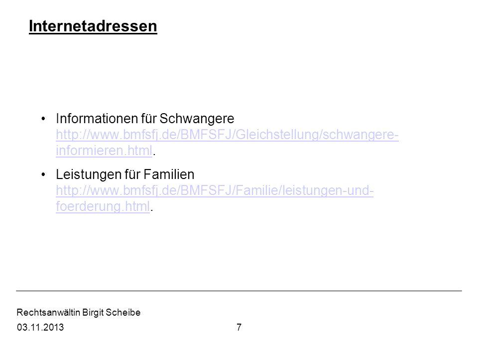 Rechtsanwältin Birgit Scheibe Gesetze http://www.gesetze-im-internet.de http://www.gesetze-im-internet.de Rechtsprechungsrecherche http://dejure.org.