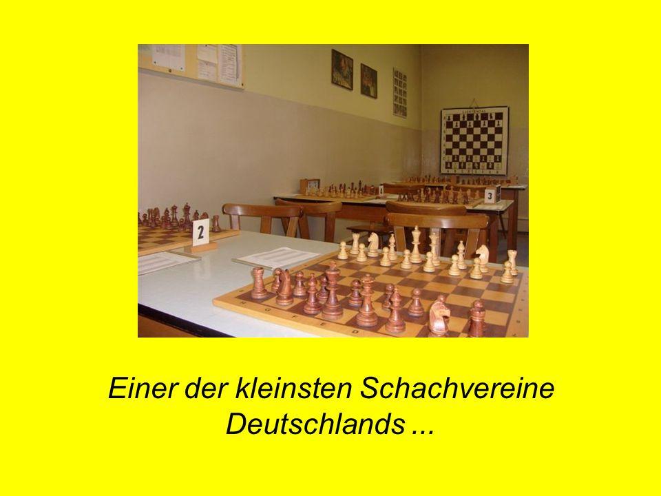 Einer der kleinsten Schachvereine Deutschlands...