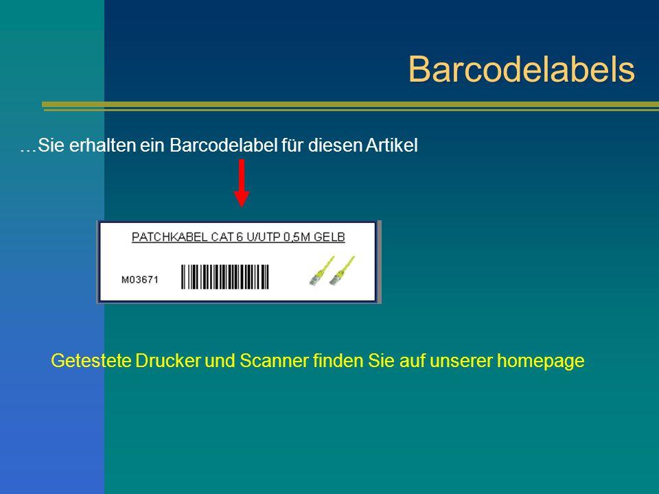 Barcodelabels …Sie erhalten ein Barcodelabel für diesen Artikel Getestete Drucker und Scanner finden Sie auf unserer homepage