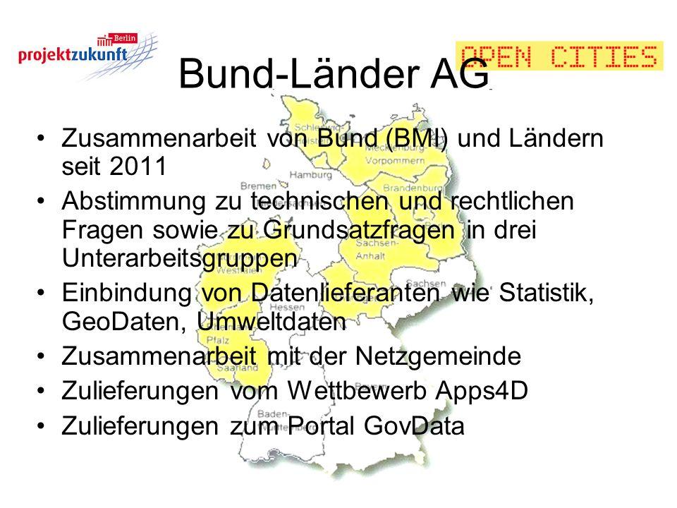 Bund-Länder AG Zusammenarbeit von Bund (BMI) und Ländern seit 2011 Abstimmung zu technischen und rechtlichen Fragen sowie zu Grundsatzfragen in drei U