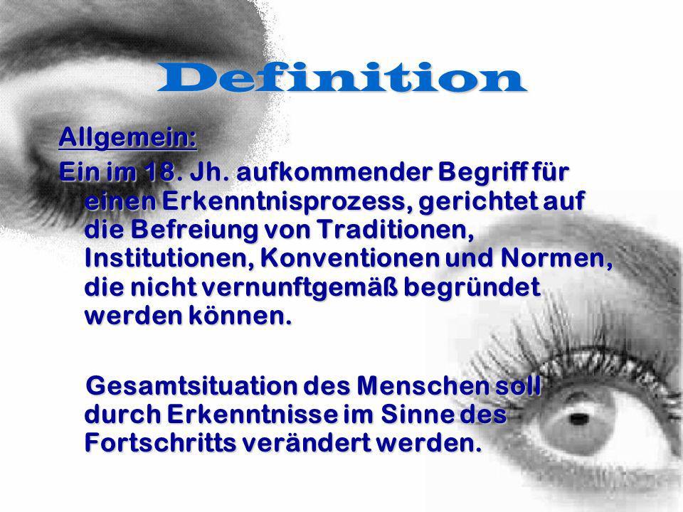 Definition Epoche: Epochenbezeichnung für die gesamteuropäische, alle Lebensbereiche beeinflussende, zunehmend gesellschaftskritische Bewegung des 17./18.