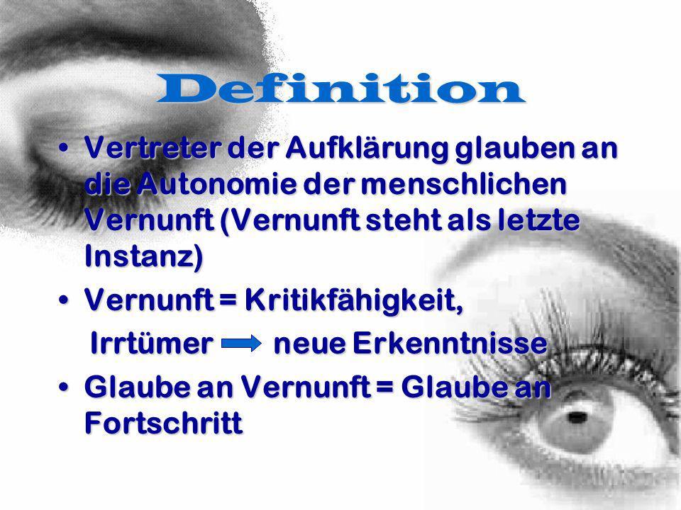 Definition Aufklärung ist der Ausgang des Menschen aus seiner selbstverschuldeten Unmündigkeit.Aufklärung ist der Ausgang des Menschen aus seiner selbstverschuldeten Unmündigkeit.