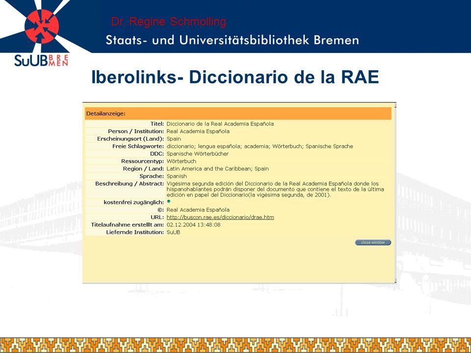 Iberolinks- Diccionario de la RAE Dr. Regine Schmolling
