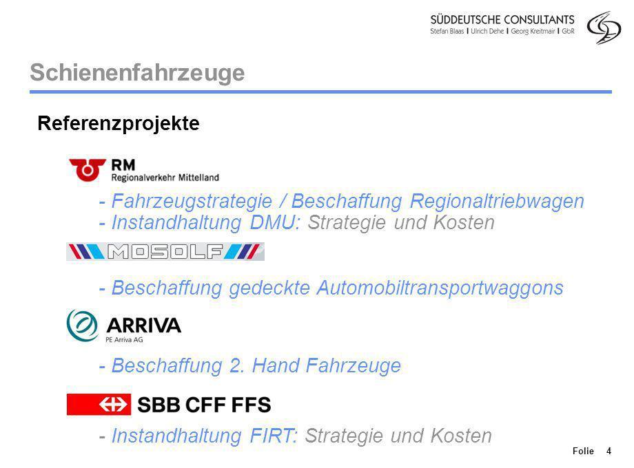 Division Personenverkehr Folie 4 Schienenfahrzeuge Referenzprojekte - Fahrzeugstrategie / Beschaffung Regionaltriebwagen - Instandhaltung DMU: Strateg