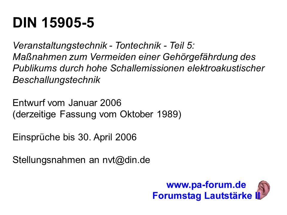 DIN 15905-5 Veranstaltungstechnik - Tontechnik - Teil 5: Maßnahmen zum Vermeiden einer Gehörgefährdung des Publikums durch hohe Schallemissionen elekt