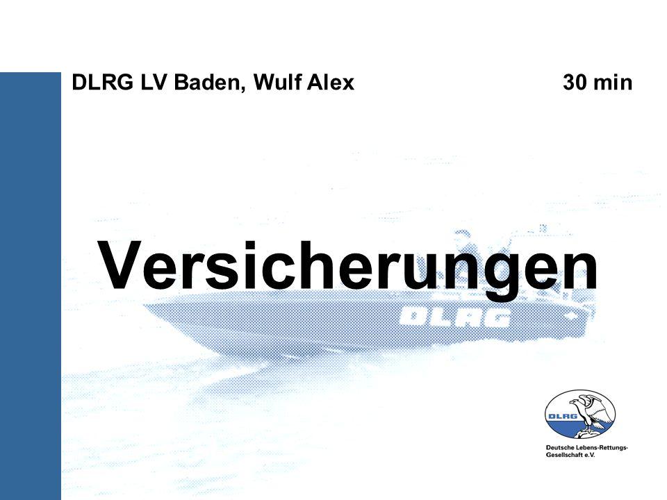Versicherungen DLRG LV Baden, Wulf Alex 30 min