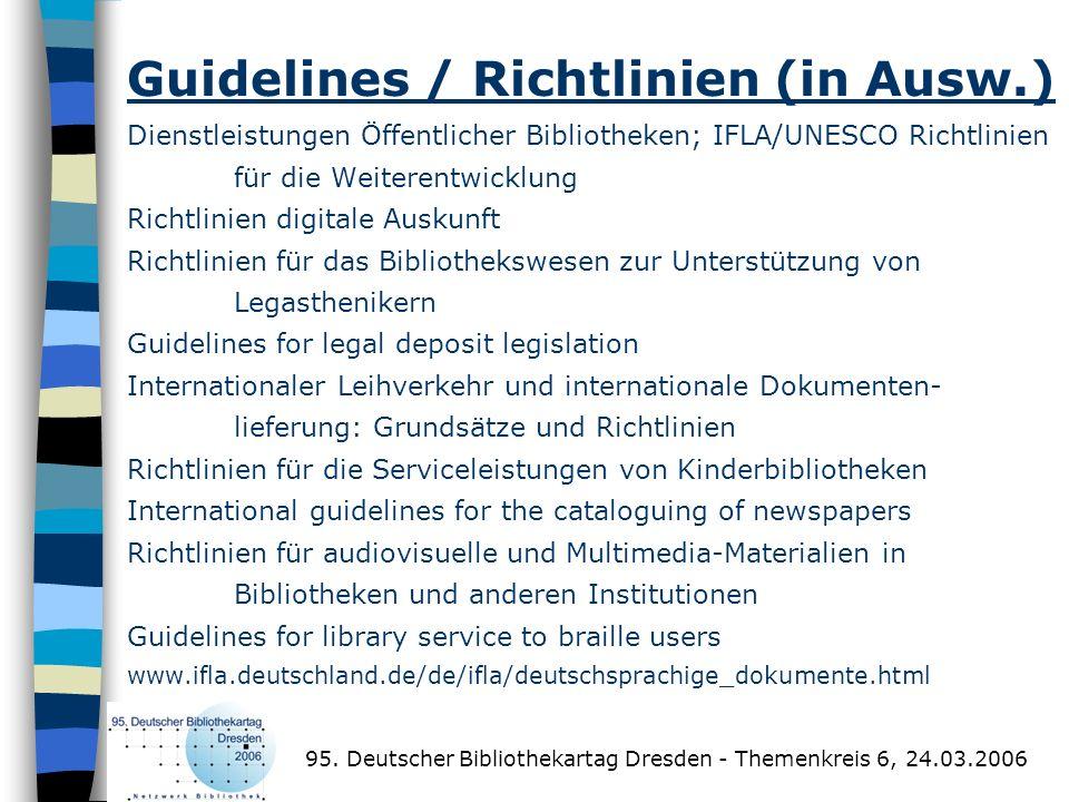 Guidelines / Richtlinien (in Ausw.) Dienstleistungen Öffentlicher Bibliotheken; IFLA/UNESCO Richtlinien für die Weiterentwicklung Richtlinien digitale