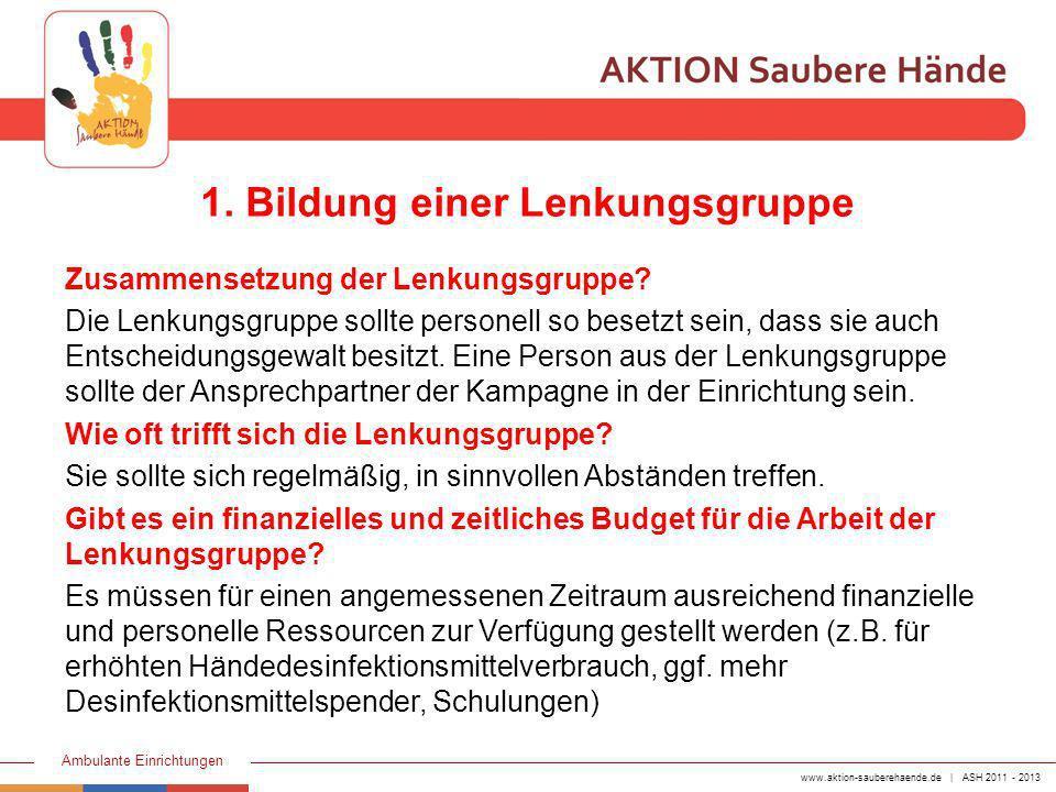 www.aktion-sauberehaende.de | ASH 2011 - 2013 Ambulante Einrichtungen 2.