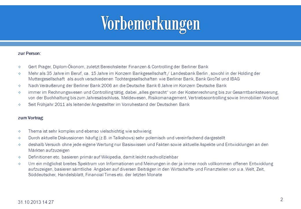 zur Person: Gert Prager, Diplom-Ökonom, zuletzt Bereichsleiter Finanzen & Controlling der Berliner Bank Mehr als 35 Jahre im Beruf, ca. 15 Jahre im Ko