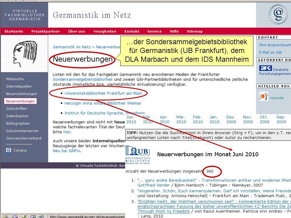 Germanistik im Netz 201010 …der Sondersammelgebietsbibliothek für Germanistik (UB Frankfurt), dem DLA Marbach und dem IDS Mannheim