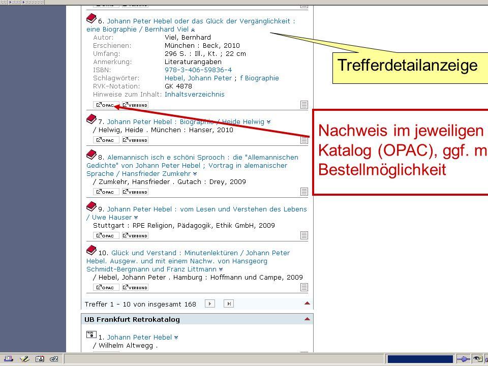 Germanistik im Netz 201024 Nachweis im jeweiligen Katalog (OPAC), ggf. mit Bestellmöglichkeit Trefferdetailanzeige