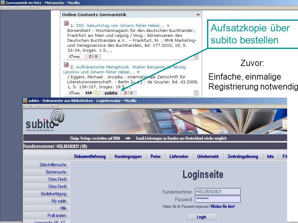 Germanistik im Netz 201032 Aufsatzkopie über subito bestellen Einfache, einmalige Registrierung notwendig! Zuvor: