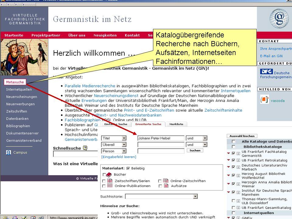 Germanistik im Netz 20107 Katalogübergreifende Recherche nach Büchern, Aufsätzen, Internetseiten Fachinformationen…
