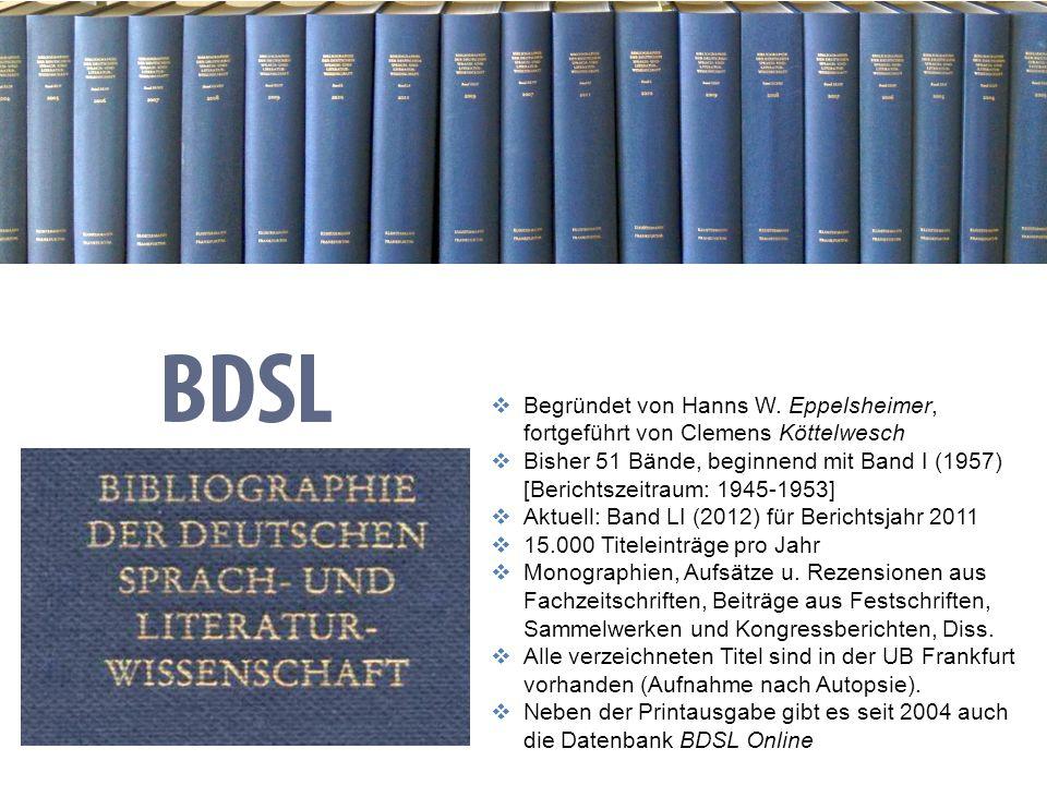 1303.11.2013 DFG-Sondersammelgebiet Germanistik, Deutsche Sprache und Literatur Informationsdienste Bibliographie der deutschen Sprach- u. Literaturwi