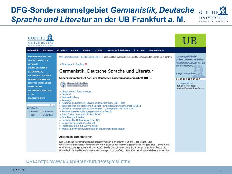 3 DFG-Sondersammelgebiet Germanistik, Deutsche Sprache und Literatur an der UB Frankfurt a.