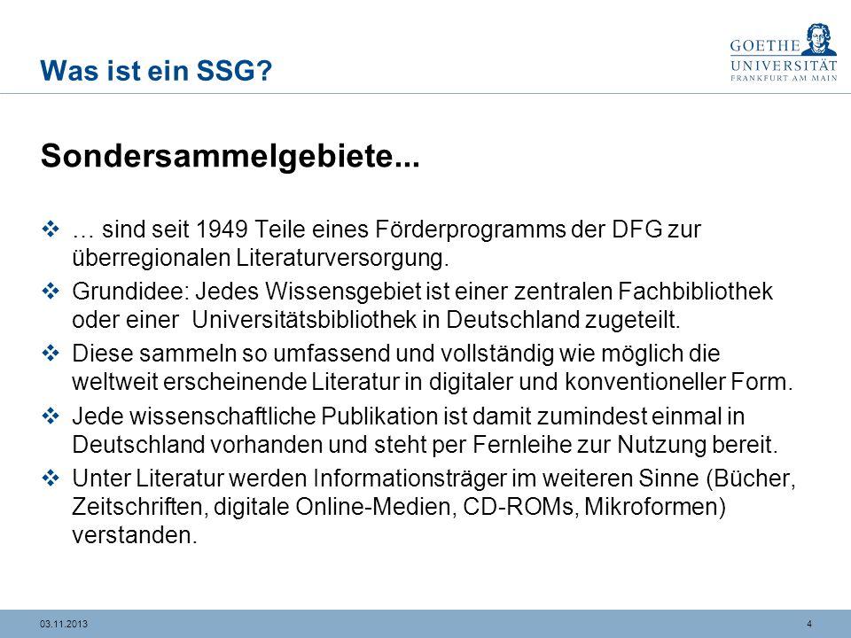 3 DFG-Sondersammelgebiet Germanistik, Deutsche Sprache und Literatur an der UB Frankfurt a. M. URL: http://www.ub.uni-frankfurt.de/ssg/dsl.html