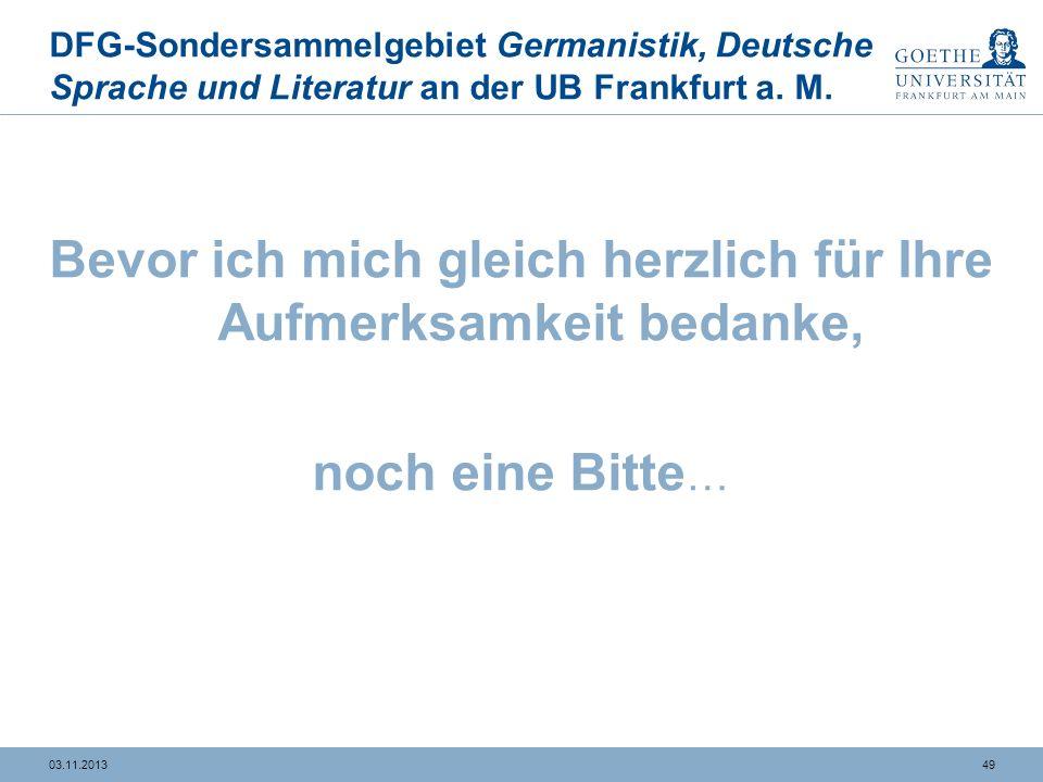 4903.11.2013 DFG-Sondersammelgebiet Germanistik, Deutsche Sprache und Literatur an der UB Frankfurt a.
