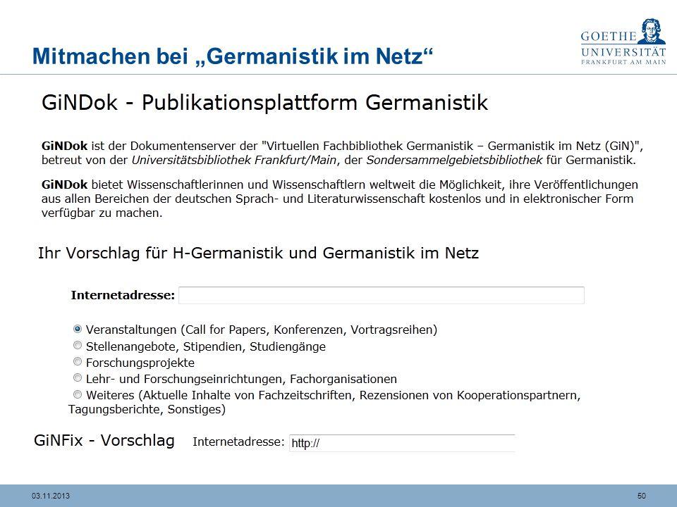 4903.11.2013 DFG-Sondersammelgebiet Germanistik, Deutsche Sprache und Literatur an der UB Frankfurt a. M. Bevor ich mich gleich herzlich für Ihre Aufm
