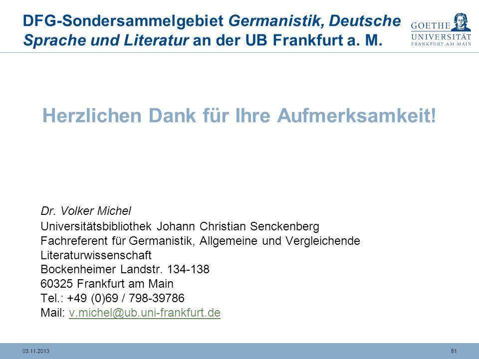 5103.11.2013 DFG-Sondersammelgebiet Germanistik, Deutsche Sprache und Literatur an der UB Frankfurt a.