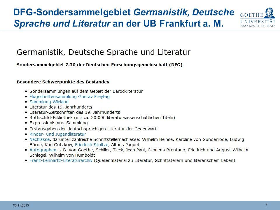 703.11.2013 DFG-Sondersammelgebiet Germanistik, Deutsche Sprache und Literatur an der UB Frankfurt a.