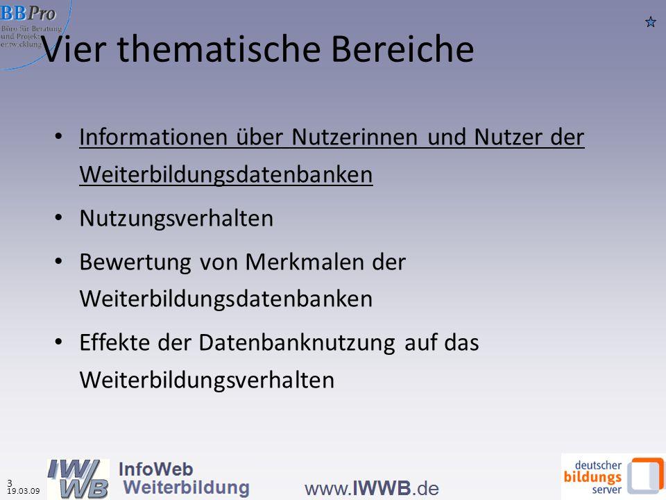 Vier thematische Bereiche Informationen über Nutzerinnen und Nutzer der Weiterbildungsdatenbanken Nutzungsverhalten Bewertung von Merkmalen der Weiter