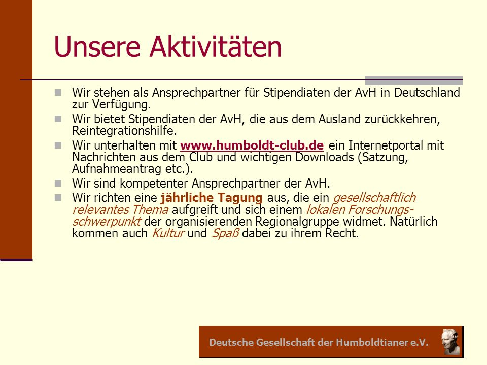 Deutsche Gesellschaft der Humboldtianer e.V.Unsere 1.