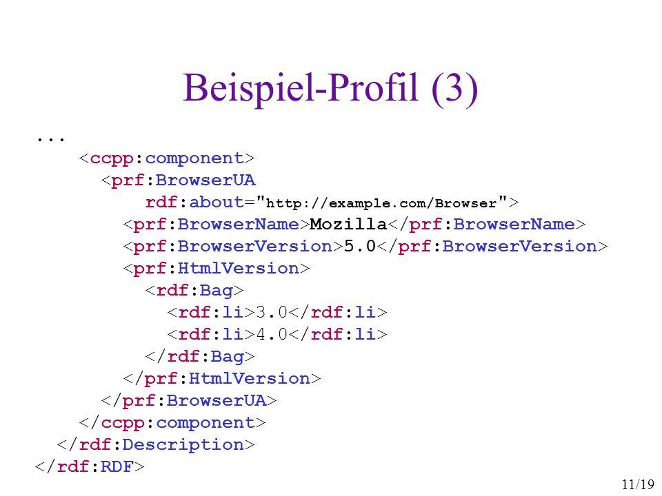 11/19 Beispiel-Profil (3)... Mozilla 5.0 3.0 4.0