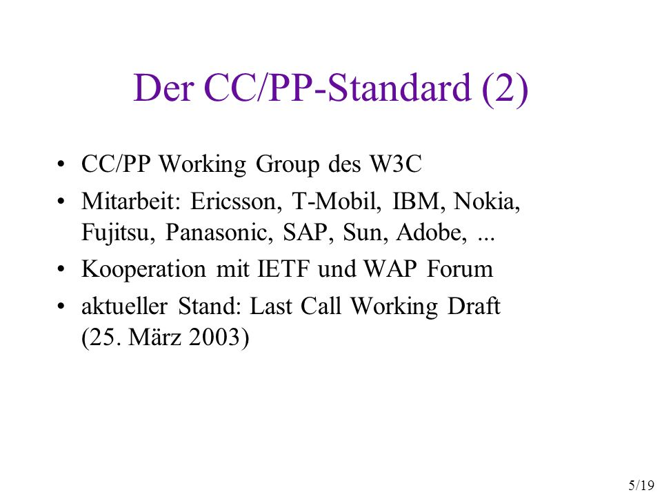 6/19 Anwendungsbeispiel GatewayServer PDF XHTML Mobiler Klient Ich kann nur WML Ich kann WML und XHTML WML