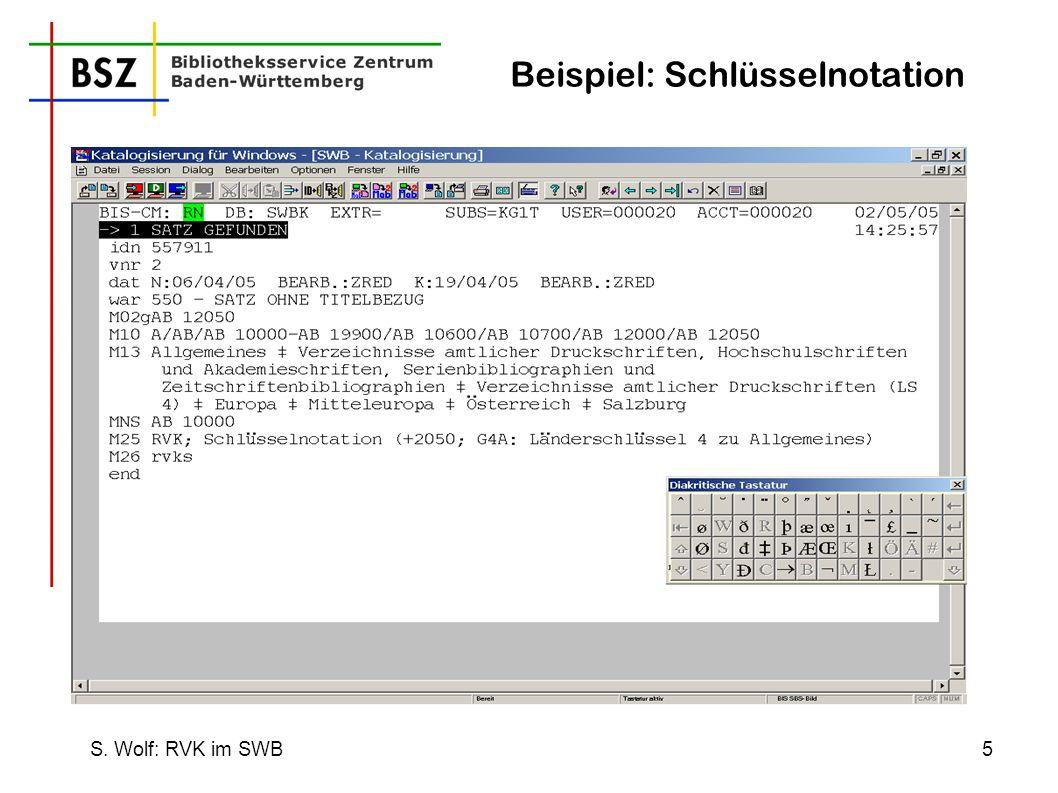 S. Wolf: RVK im SWB5 Beispiel: Schlüsselnotation