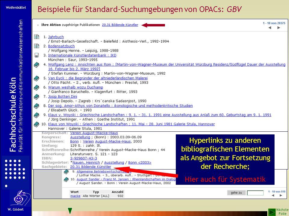 Wiederholung derselben Situation an vielen Orten Fachhochschule Köln Fachbereich Informationswissenschaft W.