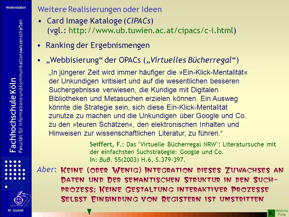 Retrieval in verteilten Datenbanken mit einem Navigations-Interface Übergabe der Notation Suche Auswahl Ergebnis Server mit Navigations-Interface Fachhochschule Köln Fachbereich Informationswissenschaft W.