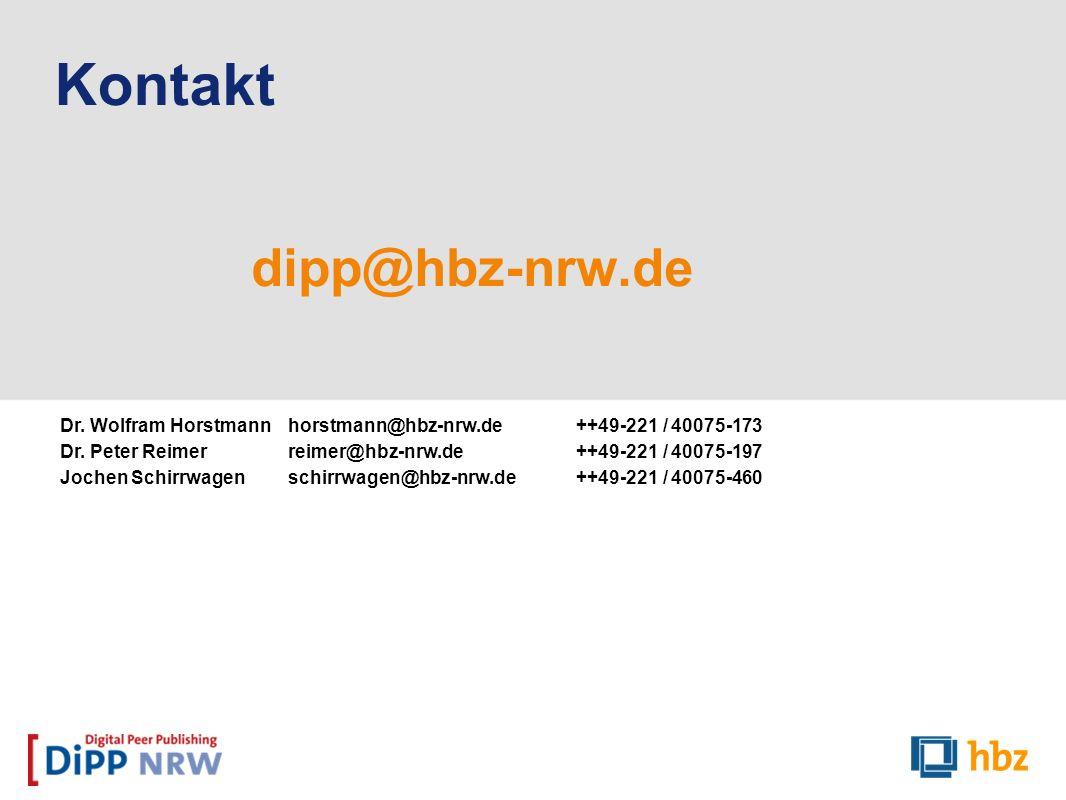 Kontakt dipp@hbz-nrw.de Dr. Wolfram Horstmannhorstmann@hbz-nrw.de++49-221 / 40075-173 Dr. Peter Reimer reimer@hbz-nrw.de++49-221 / 40075-197 Jochen Sc