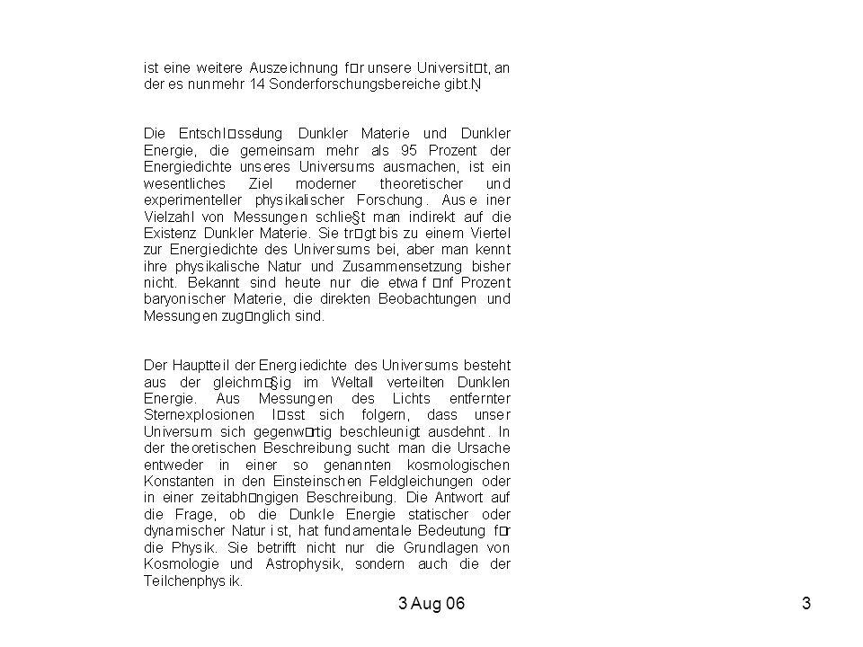 3 Aug 0614 Website http://darkuniverse.uni-hd.de thanks to Georg Robbers and Werner Wetzel,we now have a Transregio Wiki.