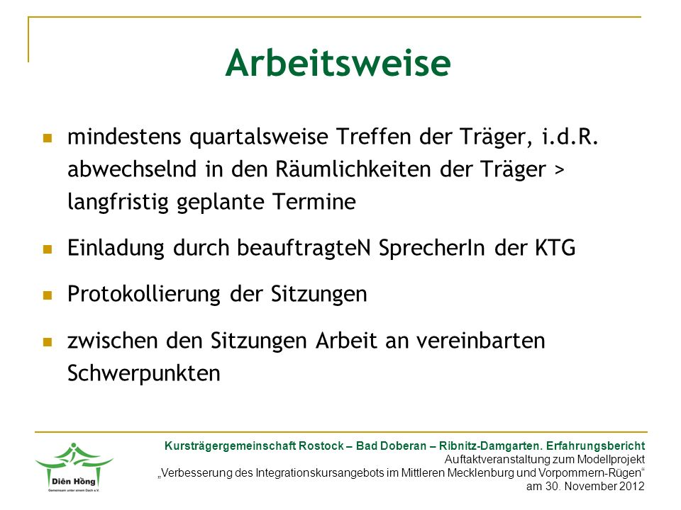 Kursträgergemeinschaft Rostock – Bad Doberan – Ribnitz-Damgarten. Erfahrungsbericht Auftaktveranstaltung zum Modellprojekt Verbesserung des Integratio