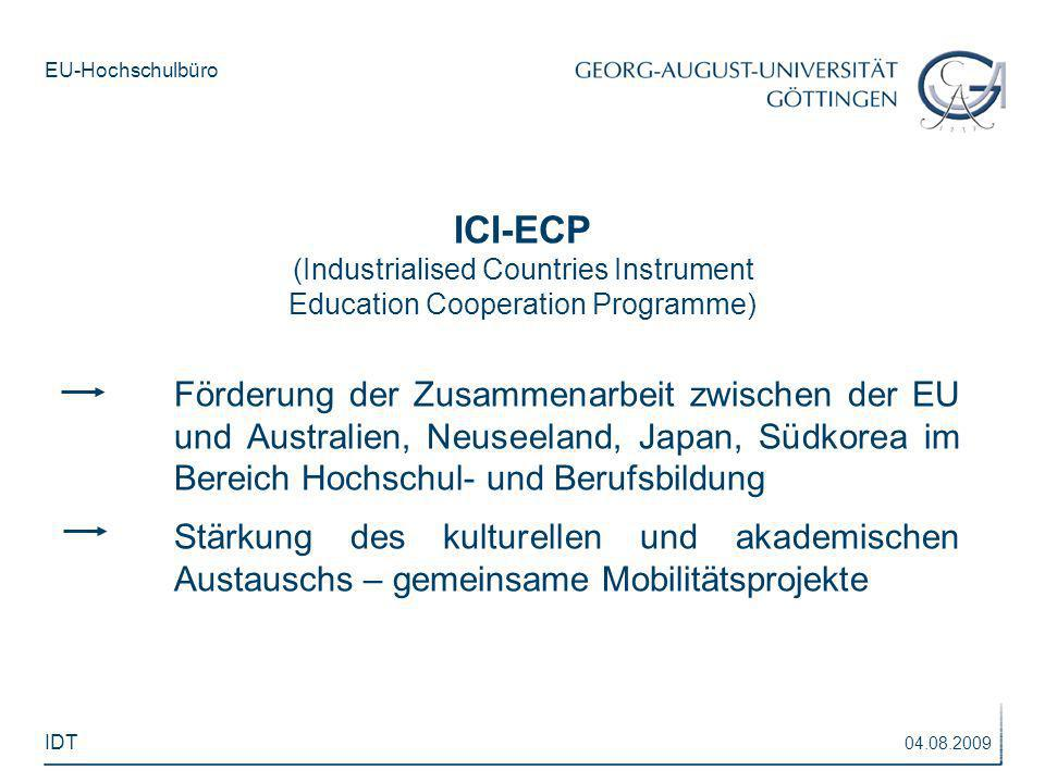 EU-Hochschulbüro ICI-ECP (Industrialised Countries Instrument Education Cooperation Programme) Förderung der Zusammenarbeit zwischen der EU und Austra