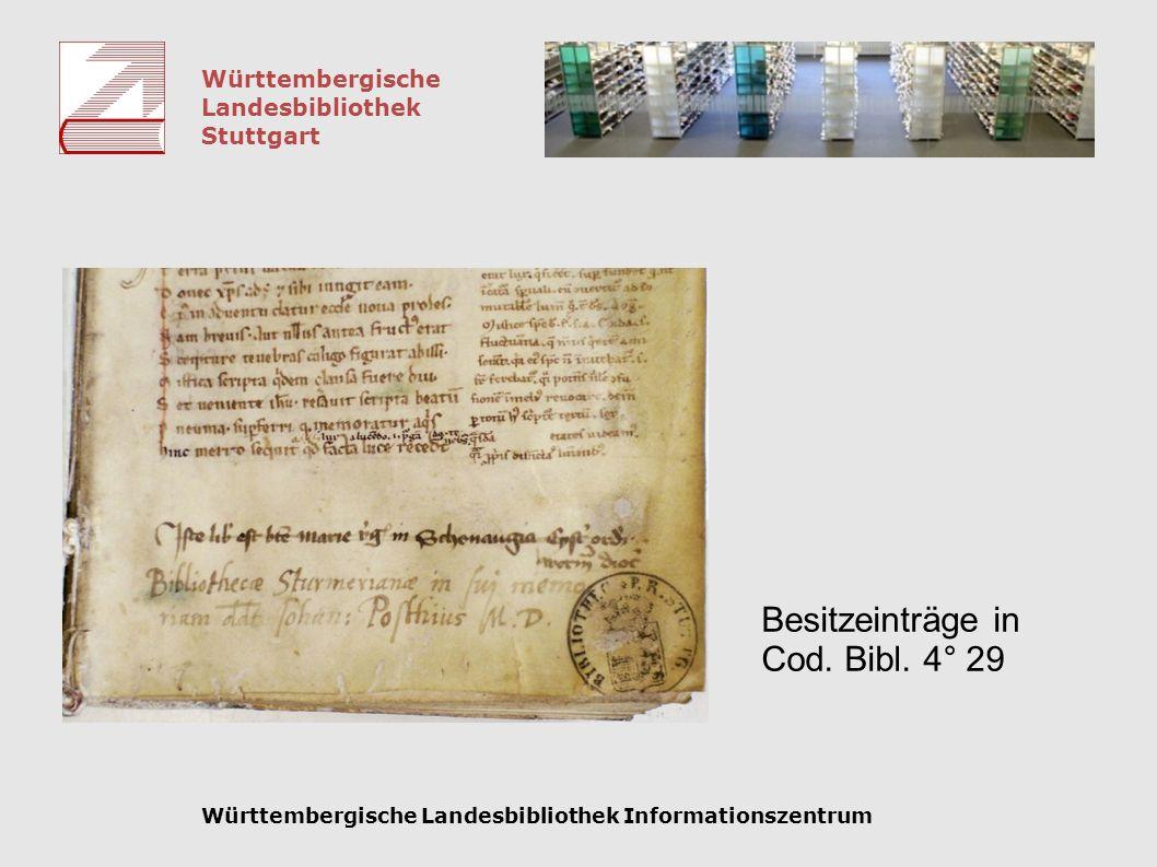 Württembergische Landesbibliothek Stuttgart Württembergische Landesbibliothek Informationszentrum Besitzeinträge in Cod. Bibl. 4° 29