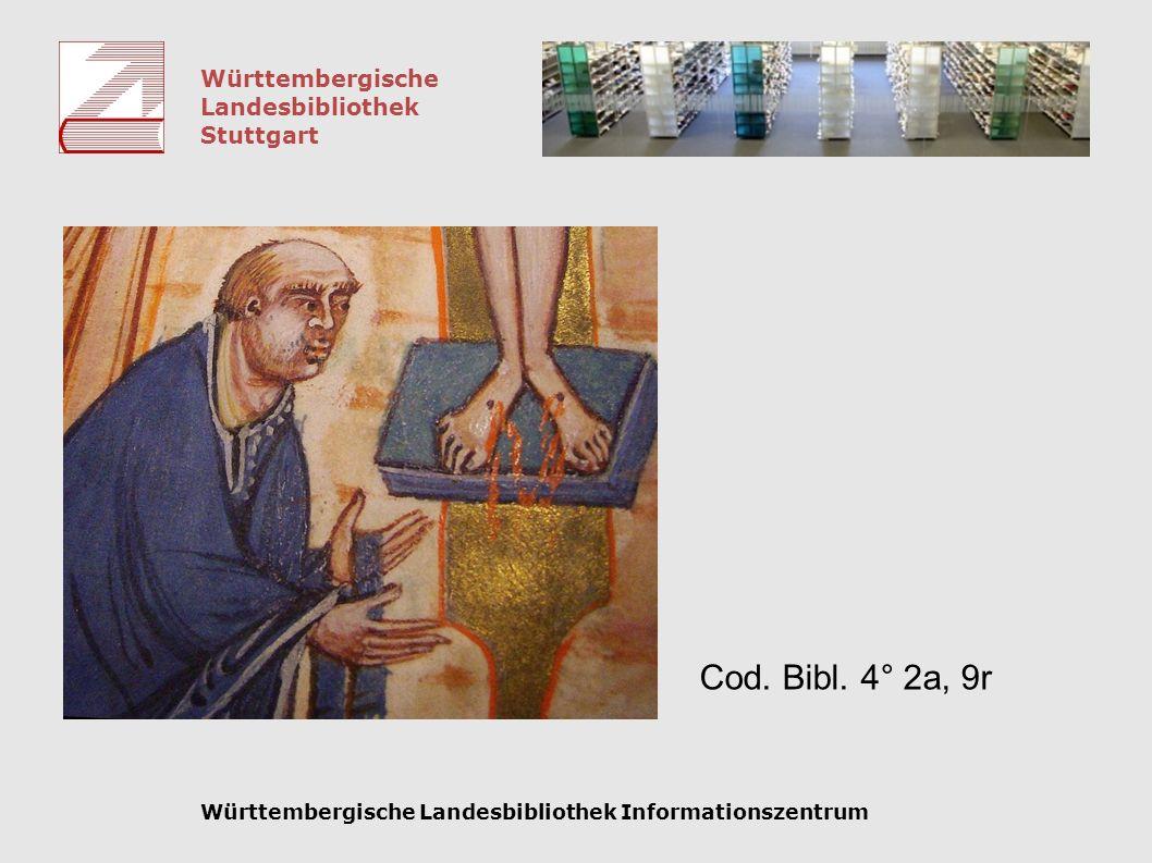 Württembergische Landesbibliothek Stuttgart Württembergische Landesbibliothek Informationszentrum Cod. Bibl. 4° 2a, 9r