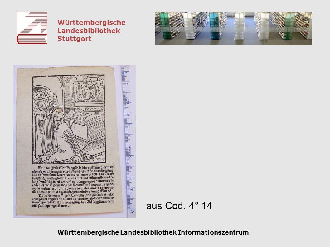 Württembergische Landesbibliothek Stuttgart Württembergische Landesbibliothek Informationszentrum aus Cod. 4° 14