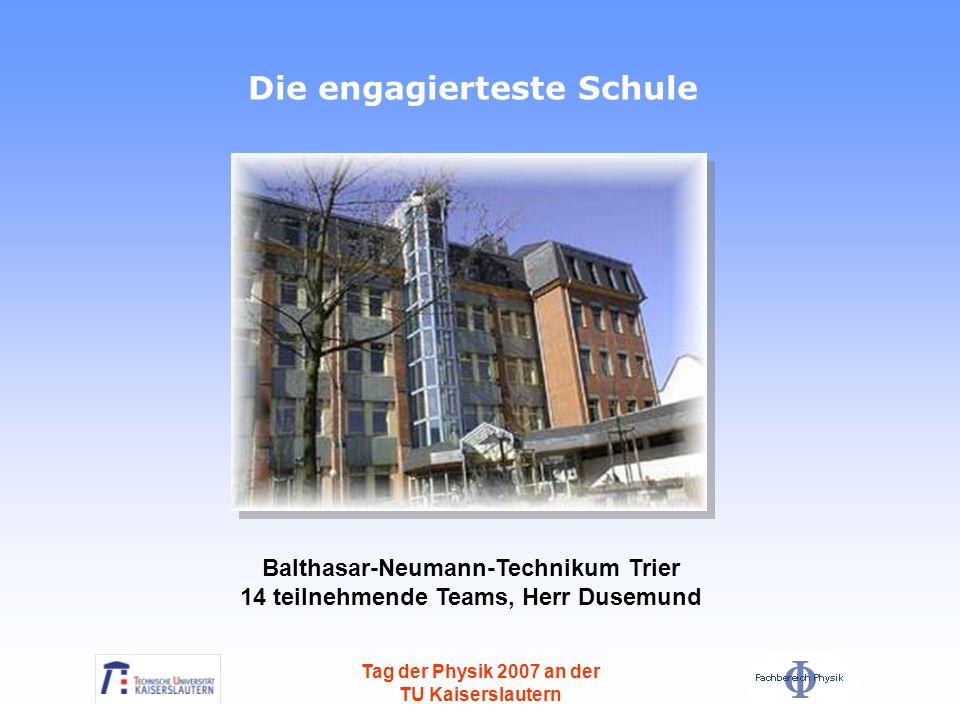 Tag der Physik 2007 an der TU Kaiserslautern Anmeldungen 2007 Anmeldungen 2005 Anmeldungen 2003 Kategorie A 8./9.