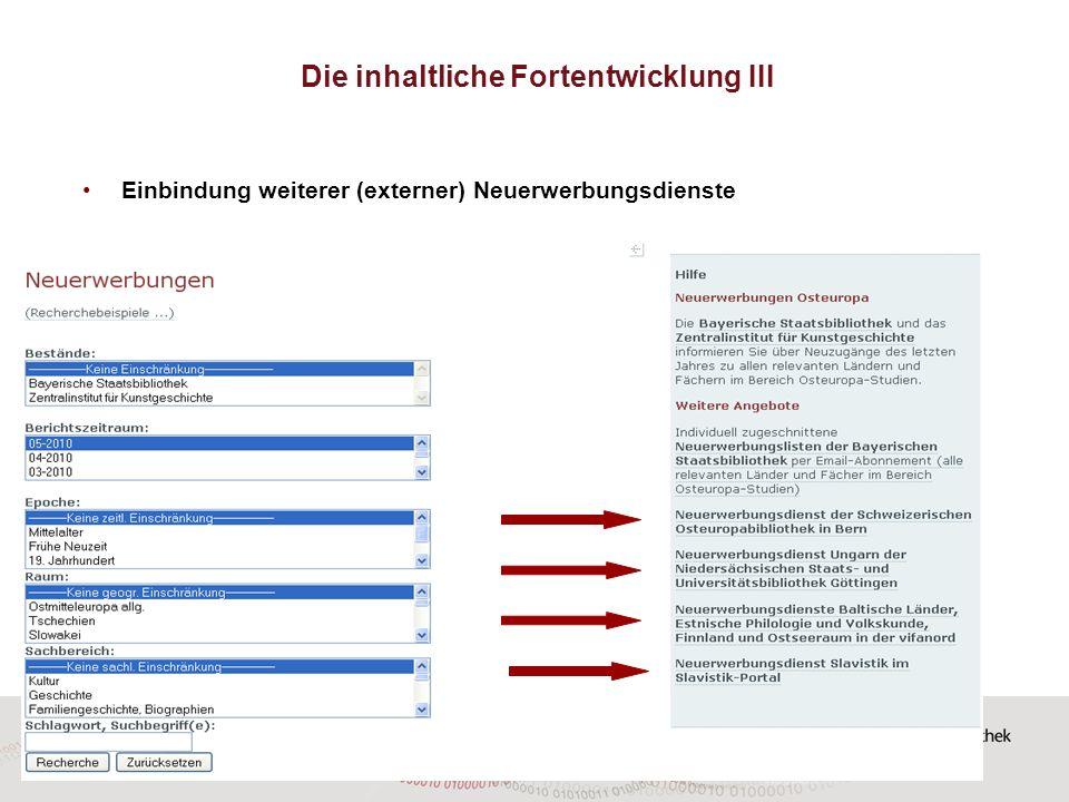 Die inhaltliche Fortentwicklung III Einbindung weiterer (externer) Neuerwerbungsdienste